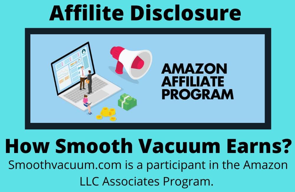 Smooth Vacuum Amazon Affiliate Disclosure